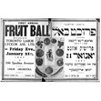 Toronto Labour Lyceum Association First Annual Fruit Ball poster, 1927. Ontario Jewish Archives, Blankenstein Family Heritage Centre, item 4042.|